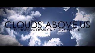 Dizzy Wright x Demrick x DJ Hoppa - Clouds Above Us (Instrumental) [By Ugall Treble]