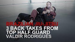 Baixar BJJ: 3 Back Takes From Top Half Guard | Evolve University