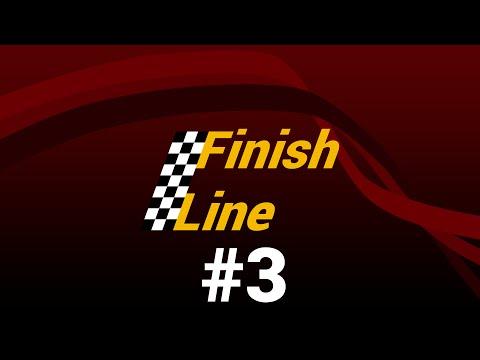 Finish Line - Puntata #3