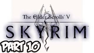 Elder Scrolls V: Skyrim Walkthrough - Part 10 - How To Train A Dragon! (Xbox 360/PS3/PC Gameplay)