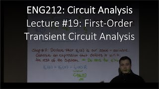 ENG212-19: First-Order Transient Circuit Analysis (Chapter #07, Lecture #19)