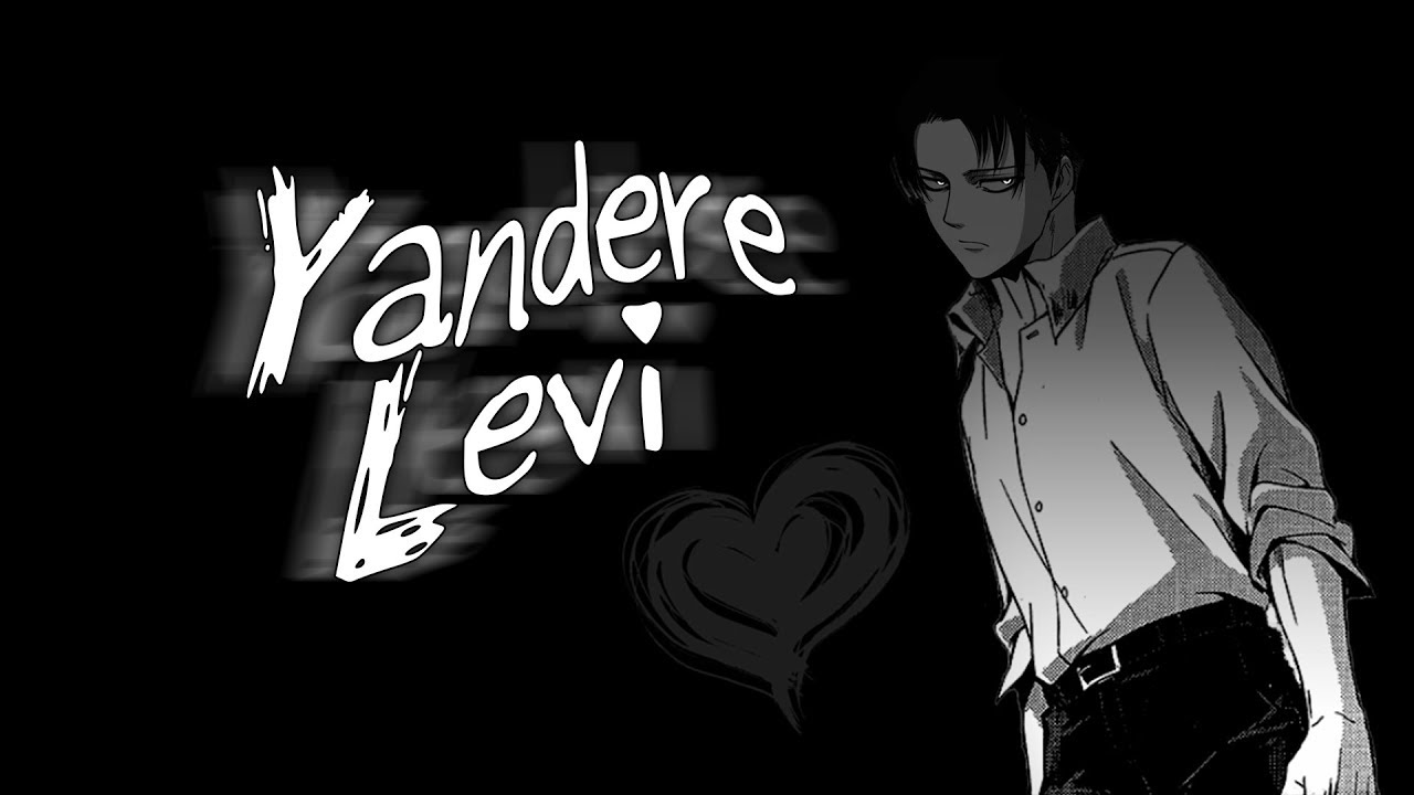 Yandere Levi [Snk] Voice Acting Visual Animated 🔪 | Part 1