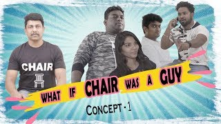 C SQUARE || CONCEPT 1 || what if chair was a guy || FUN BUCKET ACTORS || Manamjanam