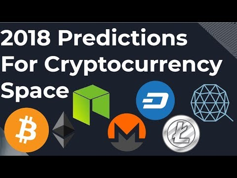 2018 Predictions For The Cryptocurrency Space