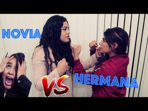 HERMANA VS NOVIA