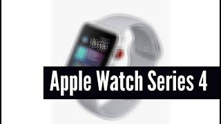 Apple Watch Series 4 Rumors