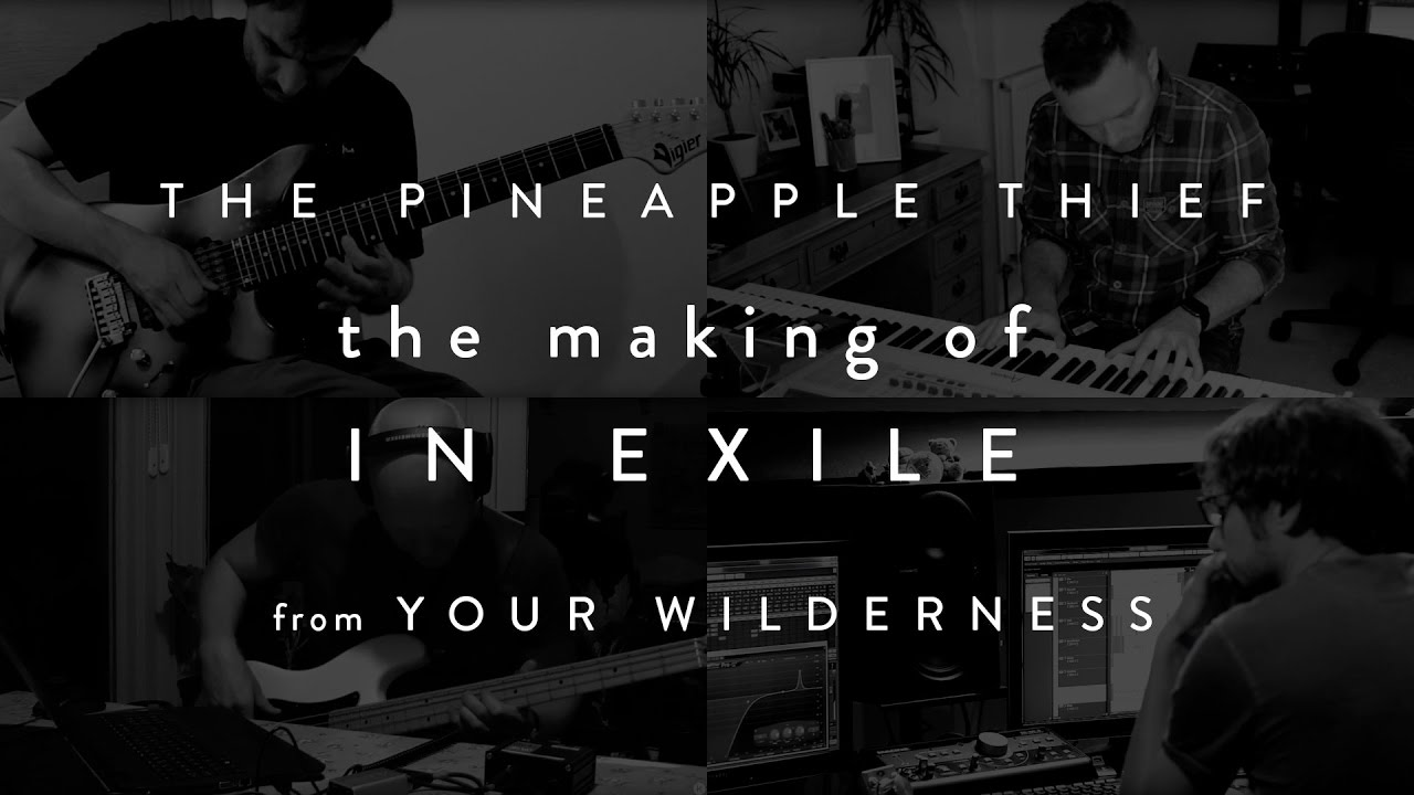the-pineapple-thief-the-making-of-in-exile-from-your-wilderness-kscope