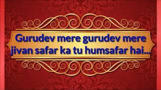 Video Gurudev mere gurudev mere || letest hindi geet download MP3, 3GP, MP4, WEBM, AVI, FLV September 2018