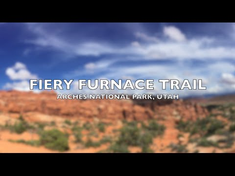 Fiery Furnace Hike   Arches National Park...