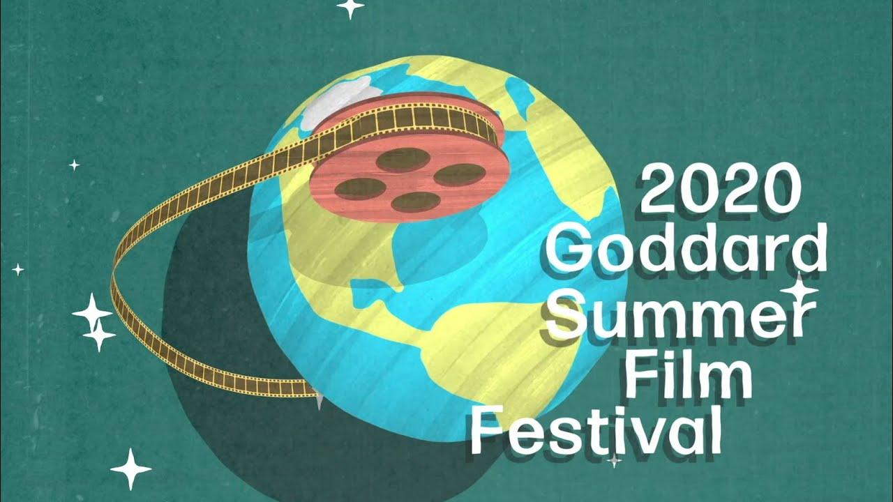 2020 Goddard Summer Film Festival