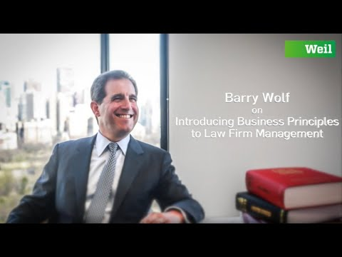 Barry Wolf Discusses the Importance of Introducing Business Principles to Law Firm Management