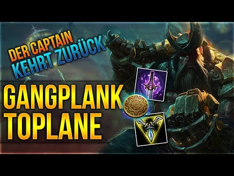 Der Captain kehrt zurück! Gangplank Toplane [League of Legends] [Deutsch / German]