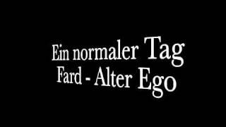 Fard - Ein normaler Tag (Alter Ego)