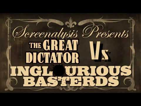 Satire of Propaganda Films - The Great Dictator Vs Inglourious Basterds PODCAST