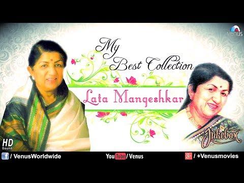 """Lata Mangeshkar"" My Best Collection   Audio Jukebox"