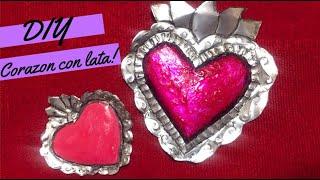 DIY Corazon con latas !/ como las artesanias Mexicanas