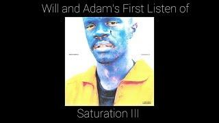 Will and Adam's First Listen of Brockhampton's SATURATION III