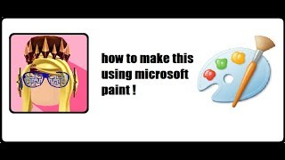 HOW TO MAKE A COOL ROBLOX ICON FOR YouTube WITH MICROSOFT PAINT!