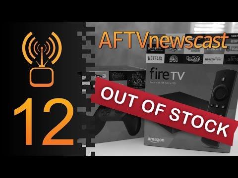 Fire TV Shortage Explained - AFTVnewscast 12