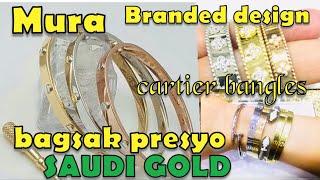 BILIHAN NG CARTIER GOLD BANGLE SA SAUDI NA SOBRANG MURA | ROSH CASTILLO