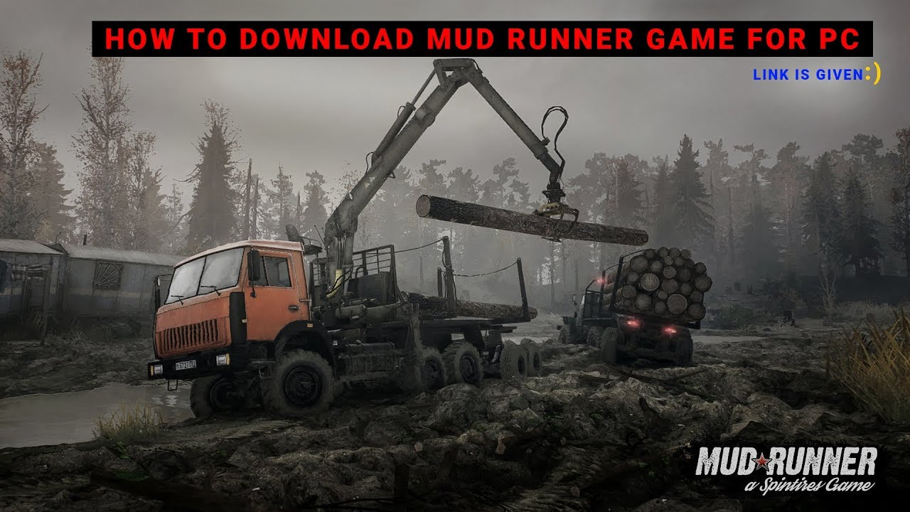 Spintires: mudrunner download [pc game] download spintires.
