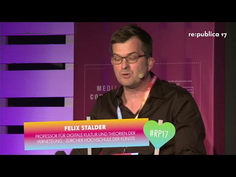 re:publica 2017 - Felix Stalder: Die Algorithmen, die wir brauchen