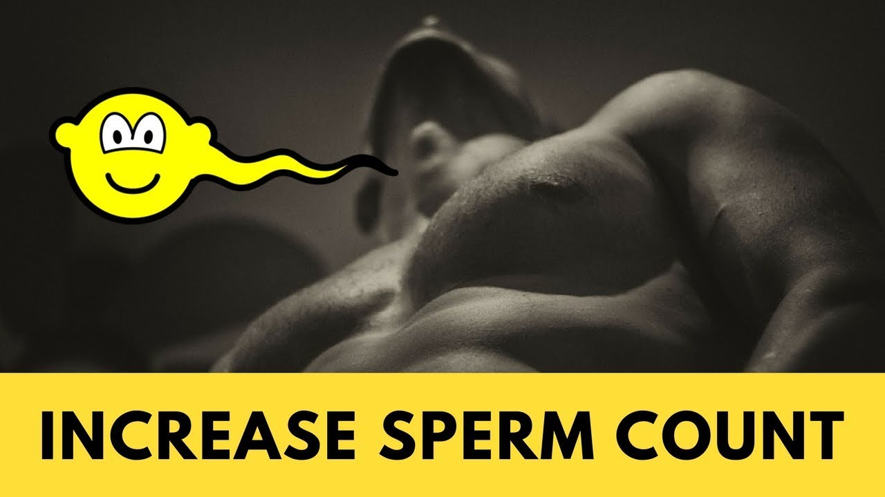 Enhancing sperm count, german cupeles naked