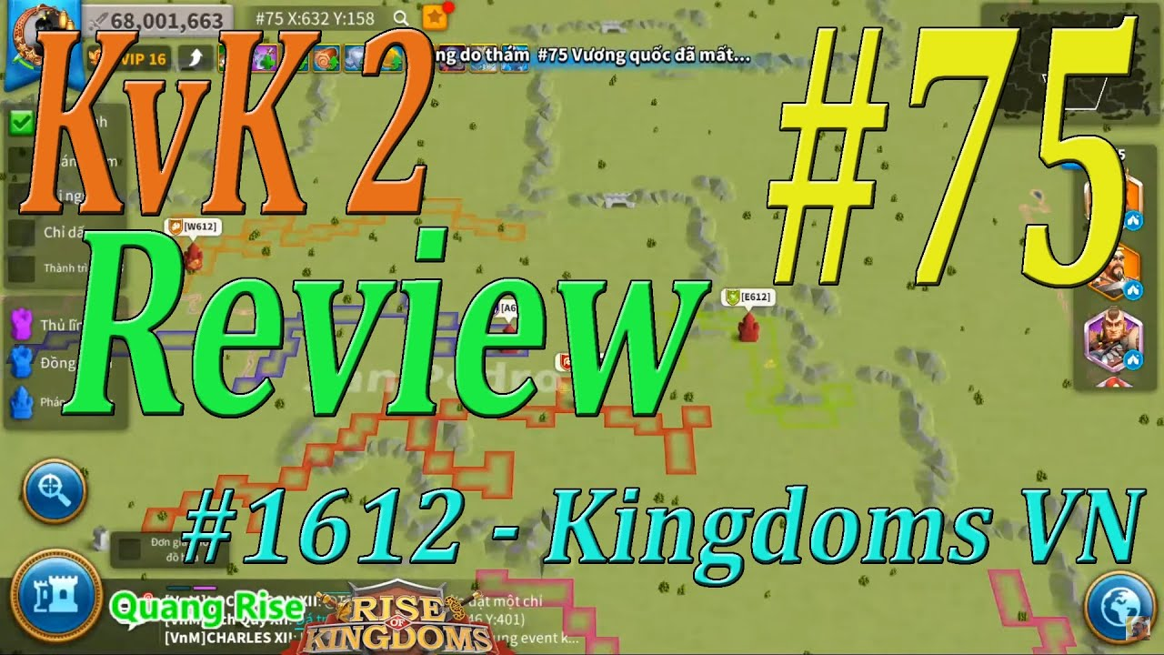 KvK2 #75 - AE 1612 - Kingdoms Việt Nam - Review tổng quan | Rise of Kingdoms