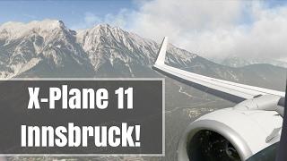 X-Plane 11 | INSANE REALISTIC 737 Wingview Landing in Innsbruck