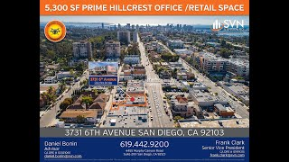 5,300 SF of PRIME Hillcrest Office/Retail Space Available