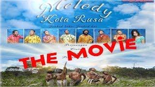 Film Papua MELODY KOTA RUSA