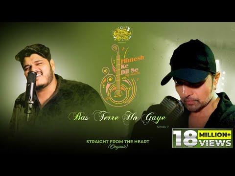 Bas Terre Ho Gaye (Studio Version)  Himesh Ke Dil Se The Album Vol1  Himesh  Ashish Kulkarni  