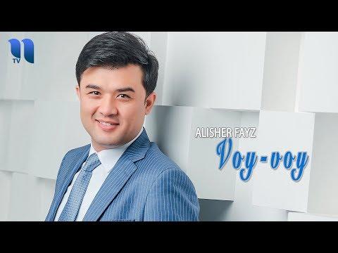 Alisher Fayz - Voy-voy