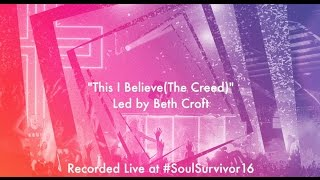 Soul Survivor - This I Believe (The Creed) (Lyric Video)