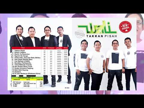 Wali - Takkan Pisah (Full Album)