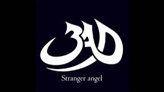 Stranger Angel- 3AD (lyrics video)