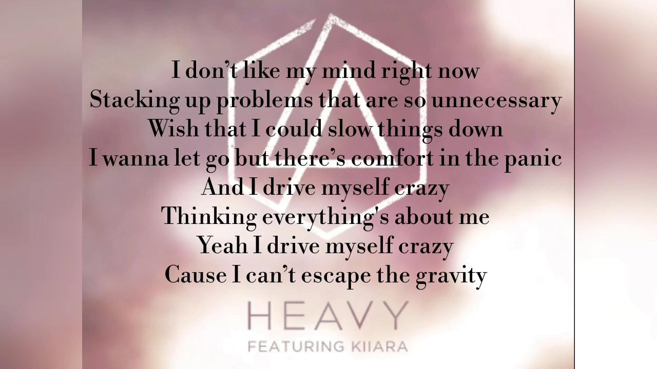 Linkin Park Feat Kiiara Heavy Lyrics Youtube