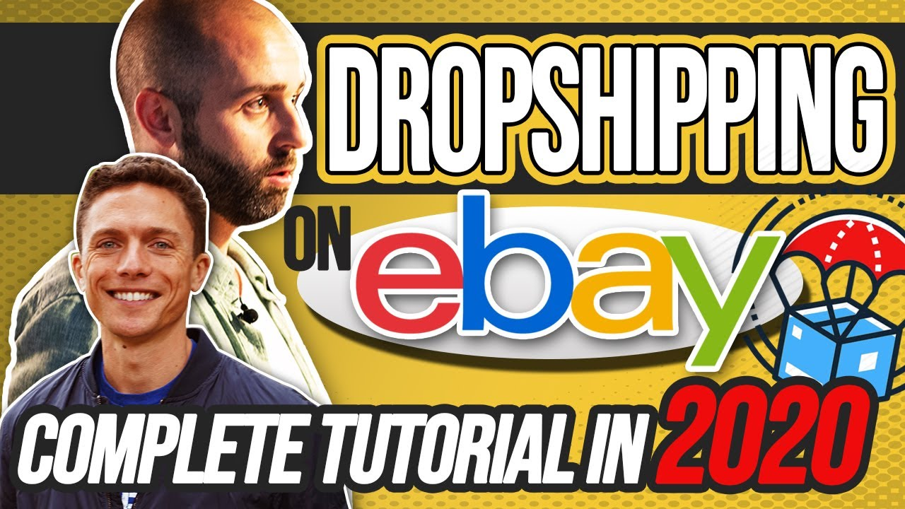 Dropshipping on eBay COMPLETE TUTORIAL | Start A Dropshipping Business STEP BY STEP in 2020