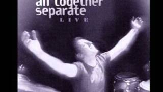 Watch All Together Separate Did You Feel The Mountains Tremble video
