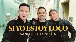 SanLuis, Fonseca - Si Yo Estoy Loco (Video Oficial)