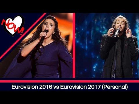 Eurovision 2016 vs 2017- THE BATTLE (Personal Opinion)
