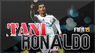 Fifa 15 - Tani Ronaldo