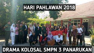DRAMA KOLOSAL SISWA SISWI SMPN 3 PANARUKAN DI HARI PAHLAWAN