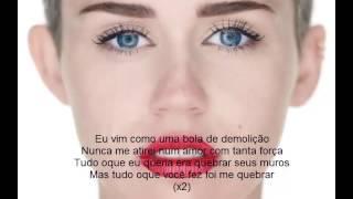 Miley Cyrus - Wrecking Ball (Tradução)