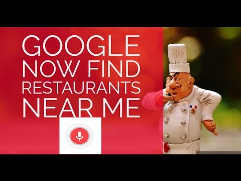 Find Restaurants Using Google Now