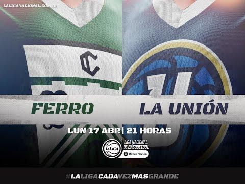 Liga Nacional: Ferro vs. La Unión | #LaLigaEnTyC