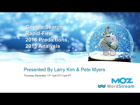 Google Search: Rapid-Fire 2016 Predictions, 2015 Analysis