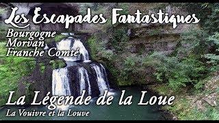#05 Escapades Fantastiques La légende de la Loue