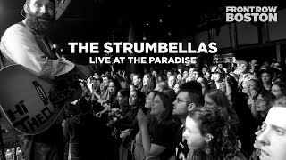 Front Row Boston | The Strumbellas – Live at The Paradise (Full Set)