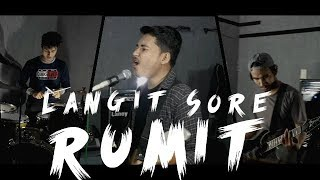 Gambar cover Langit Sore - Rumit [Cover by Second Team with Mizano Of C.F.F] [Punk Goes Pop/Rock Style]